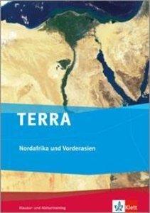 TERRA Nordafrika und Vorderasien - Orient im Wandel. Klausur- un