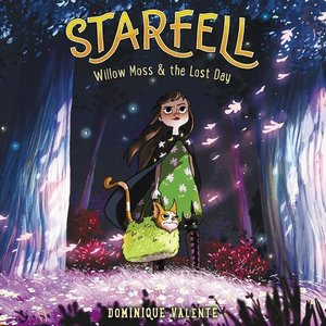 Starfell #1: Willow Moss & the Lost Day
