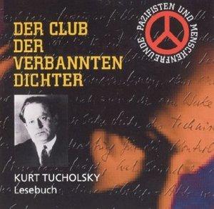 Der Club der verbannten Dichter, Kurt Tucholsky, 2 Audio-CDs