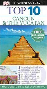 DK Eyewitness Top 10 Travel Guide: Cancun & The Yucatan