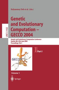 Genetic and Evolutionary Computation - GECCO 2004