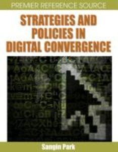 Strategies and Policies in Digital Convergence