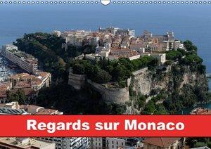 Regards sur Monaco (Calendrier mural 2015 DIN A3 horizontal)