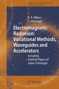 Electromagnetic Radiation: Variational Methods, Waveguides and A