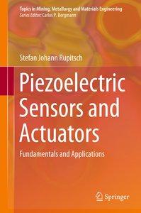 Piezoelectric Sensors and Actuators