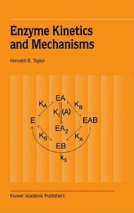Enzyme Kinetics and Mechanisms