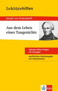 """Lektürehilfen Joseph von Eichendorff """"Aus dem Leben eines Taugen"""