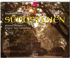 SÜDOSTASIEN - Faszination der Fremde - Myanmar - Thailand - Viet