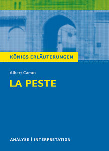 Königs Erläuterungen: La Peste - Die Pest von Albert Camus.
