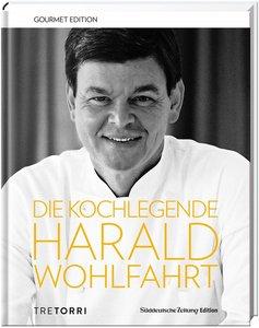 SZ Gourmet Edition: Die Kochlegende Harald Wohlfahrt
