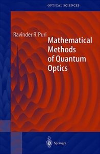 Mathematical Methods of Quantum Optics
