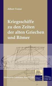 Kriegsschiffe zu den Zeiten der alten Griechen und Römer