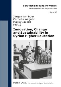 Innovation, Change and Sustainability in Syrian Higher Education