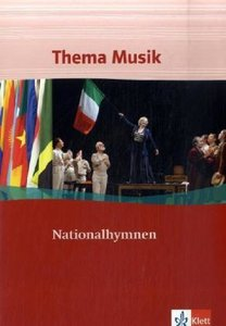 Thema Musik. Sekundarstufe I. Klasse 7-12. Themenheft Nationalhy