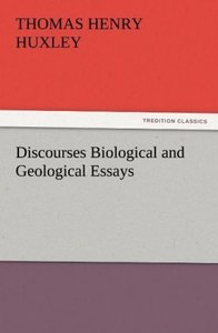Discourses Biological and Geological Essays