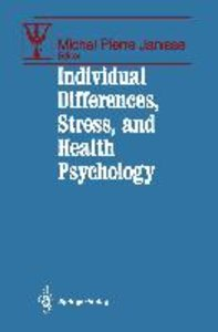 Individual Differences, Stress, and Health Psychology