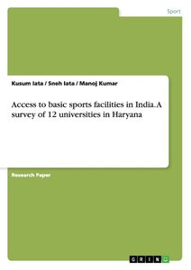 Access to basic sports facilities in India. A survey of 12 univ