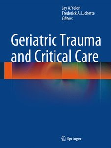 Geriatric Trauma and Critical Care