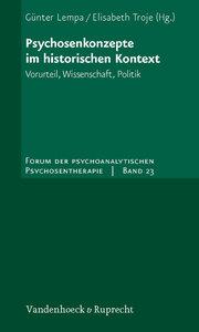 Psychosenkonzepte im historischen Kontext