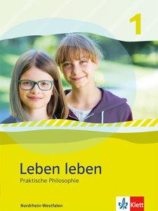 Leben leben. Schülerbuch Klasse 5/6. Ausgabe Nordrhein-Westfalen