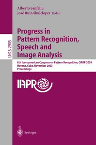 Progress in Pattern Recognition, Speech and Image Analysis