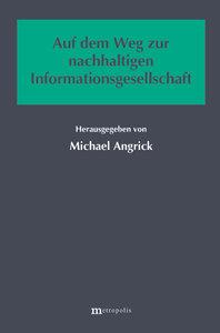 Auf dem Weg zur nachhaltigen Informationsgesellschaft
