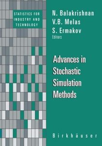 Advances in Stochastic Simulation Methods