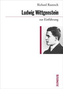 Ludwig Wittgenstein zur Einführung