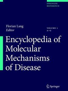 Encyclopedia of Molecular Mechanisms of Disease