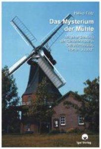 Das Mysterium der Mühle