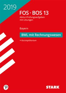 Abitur 2019 - FOS/BOS Bayern - Betriebswirtschaftslehre mit Rech