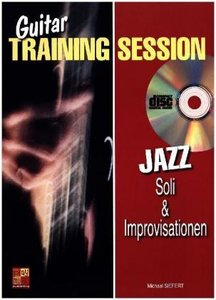 Guitar Training Session: Jazz Soli & Improvisationen, mit Audio-