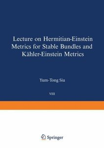 Lectures on Hermitian-Einstein Metrics for Stable Bundles and Kä