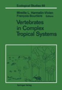 Vertebrates in Complex Tropical Systems
