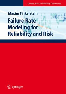 Failure Rate Modelling for Reliability and Risk