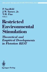 Restricted Environmental Stimulation