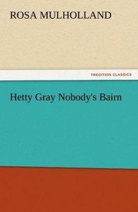 Hetty Gray Nobody's Bairn