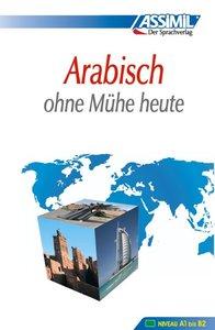 Assimil. Arabisch ohne Mühe heute. Lehrbuch