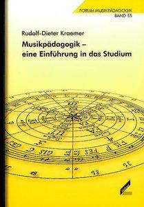 Musikpädagogik - eine Einführung in das Studium