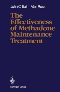 The Effectiveness of Methadone Maintenance Treatment