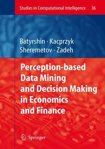 Perception-based Data Mining and Decision Making in Economics an
