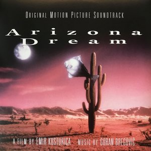 Arizona Dream (Vinyl) (Ost)
