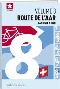 La Suisse à vélo volume 8