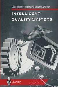 Intelligent Quality Systems