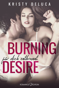 Burning Desire: Für dich entflammt