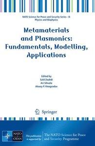 Metamaterials and Plasmonics: Fundamentals, Modelling, Applicati