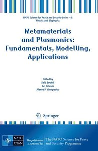 Metamaterials and Plasmonics: Fundamentals, Modelling, Applicati