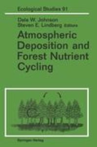Atmospheric Deposition and Forest Nutrient Cycling