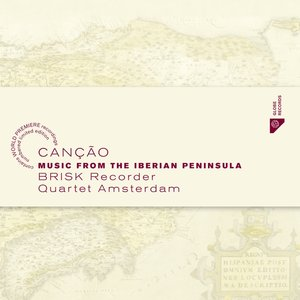 Cancao-Music From The Iberian Peninsula