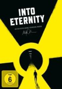 Into Eternity-Wohin mit unserem Atommüll?